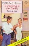 A Wedding in the Family - Susan Fox