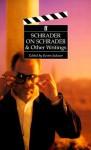 Schrader on Schrader & Other Writings (Directors on Directors Series) - Paul Schrader