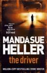 The Driver - Mandasue Heller