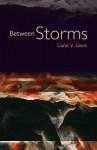 Between Storms - Carol V. Davis