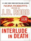 Interlude in Death (In Death, #12.5) - J.D. Robb