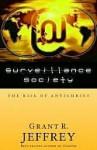 Surveillance Society Surveillance Society - Grant R. Jeffrey