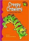 Creepy Crawlers - Mark Moore, Anne Haberstroh
