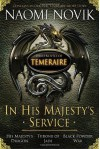 In His Majesty's Service (Temeraire, #1-3) - Naomi Novik