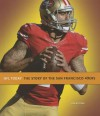 The Story of the San Francisco 49ers - Jim Whiting