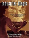 Industrial Magic - Laural Merlington, Kelley Armstrong