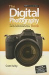 The Digital Photography Book: Part 1 - Scott Kelby