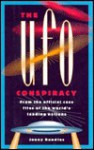 The UFO Conspiracy: The First Forty Years - Jenny Randles