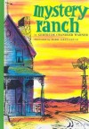 Mystery Ranch (The Boxcar Children Mysteries #4) - Gertrude Chandler Warner, Dirk Gringhuis