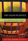 The Color of Justice: Race, Ethnicity, and Crime in America - Samuel Walker, Cassia C. Spohn, Miriam DeLone