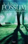 Ik kan in het donker zien - Karin Fossum, Lucy Pijttersen