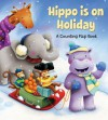 Hippo is on Holiday: A Flap Book - Matt Mitter, Claudine Gevry