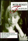 Henley: Four Plays - Beth Henley