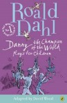 Danny the Champion of the World: Plays for Children - Roald Dahl, David Wood