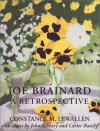 Joe Brainard: A Retrospective - Joe Brainard, John Ashbery, Carter Ratcliff