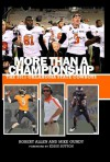 More Than A Championship: The 2011 Oklahoma State Cowboys - Robert Allen, Mike Gundy, Gini Moore Campbell