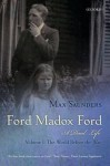 Ford Madox Ford: A Dual Life - Max Saunders