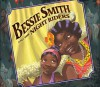 Bessie Smith and the Night Riders - Sue Stauffacher, John Holyfield