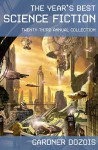 The Year's Best Science Fiction: Twenty-Third Annual Collection - Gardner Dozois