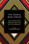 The People Who Stayed: Southeastern Indian Writing After Removal - Geary Hobson, Janet McAdams, Kathryn Walkiewicz