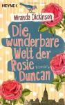 Die Wunderbare Welt Der Rosie Duncan Roman - Miranda Dickinson, Alexandra Kranefeld