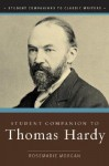 Student Companion to Thomas Hardy - Rosemarie Morgan