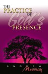 Practice of God's Presence (7 in 1 Anthology) - Andrew Murray