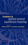 Frontiers in Applied General Equilibrium Modeling: In Honor of Herbert Scarf - T.N. Srinivasan