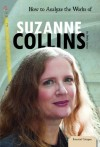 How to Analyze the Works of Suzanne Collins - Sheila Griffin Llanas