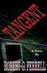 Tangent - Robert G. Ferrell