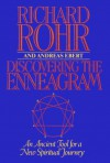 Discovering The Enneagram: An Ancient Tool a New Spiritual Journey - Richard Rohr, Andreas Ebert, Peter Heinegg