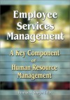 Employee Services Management: A Key Component of Human Resource Management - Thomas H. Sawyer