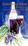 Elderberry Wine Vintage 2010: Writings from the Clark College Mature Learning Program - Deborah Guyol