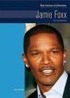 Jamie Foxx: Entertainer - Anne M. Todd