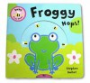 Froggy Hops! - Stephen Barker