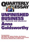 Quarterly Essay 50 Unfinished Business: Sex, Freedom and Misogyny - Anna Goldsworthy