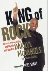 King of Rock: Respect, Responsibility, and My Life with Run-DMC - Darryl McDaniels, Bruce Haring, Will Smith