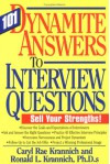 101 Dynamite Answers To Interview Questions: Sell Your Strengths! - Caryl Rae Krannich, Ronald L. Krannich