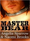 Master Bear - Angelia Sparrow, Naomi Brooks