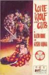 Lone Wolf and Cub, #42 - Kazuo Koike, Wald, Byron Erickson