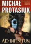 Ad Infinitum - Michał Protasiuk