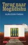 Terug naar Mogadishu - Nuruddin Farah, Hanneke Nutbey