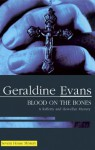 Blood on the Bones - Geraldine Evans
