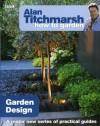 Alan Titchmarsh How to Garden: Garden Design - Alan Titchmarsh