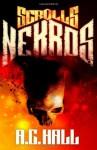Scrolls: Nekros (Scrolls, #2) - A.C. Hall