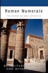 Roman Numerals: The Second Art West Adventure - Ben Witherington III