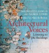 Architectural Voices: Listening to Old Buildings - David Littlefield, Saskia Lewis
