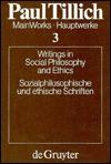 Writings in Social Philosophy and Ethics (Hauptwerke) - Paul Tillich, Erdmann Sturm