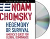 Hegemony or Survival (American Empire Project) - Noam Chomsky, Brian W. Jones