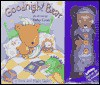 Goodnight Bear [With Built-In Nightlight] - Kathy Couri
